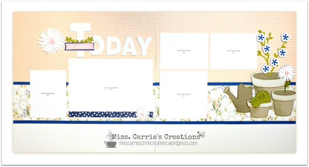 MissCarriesCreations-TodayIsLifeChangingLayout