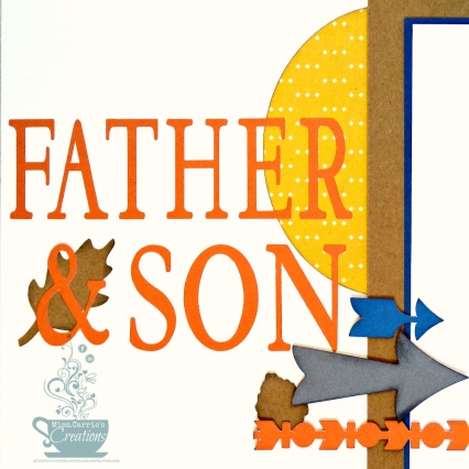 MissCarriesCreations-Father&SonLayoutTitle