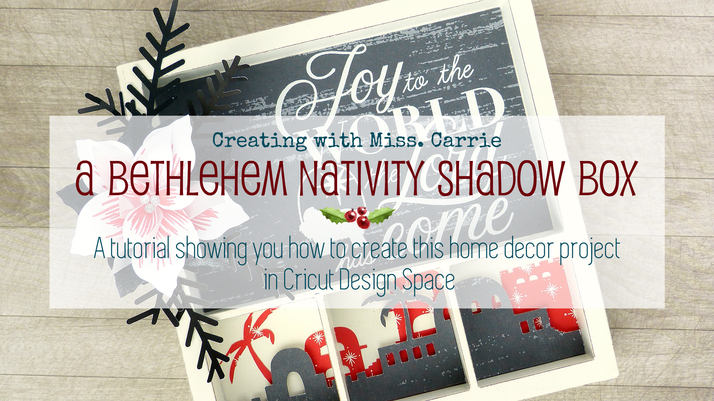 MissCarriesCreations-BethlehemNativityShadowBoxTutorial.jpg